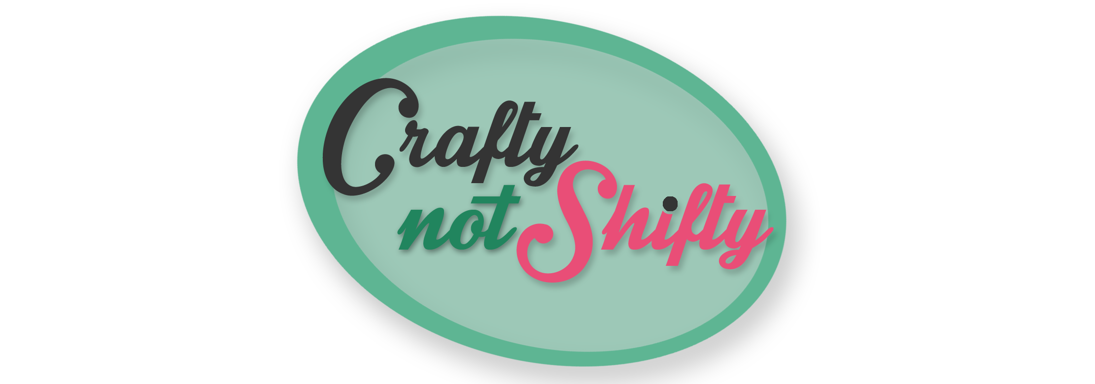 Crafty Not Shifty Blog
